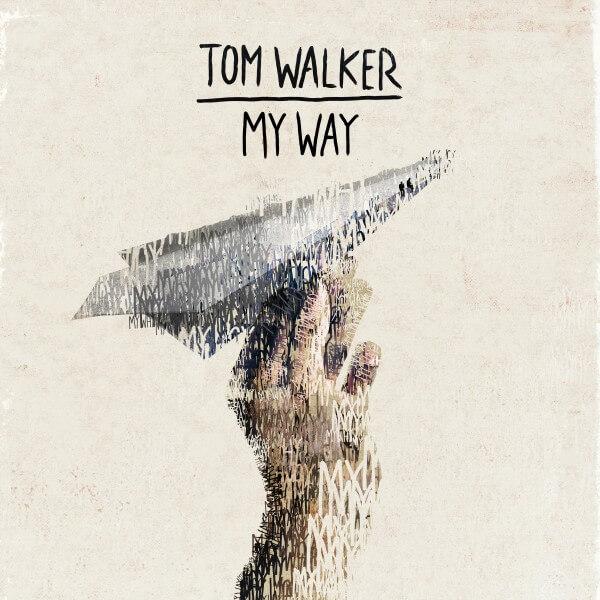 "Tom Walker, torna in radio con il nuovo singolo ""My Way"""